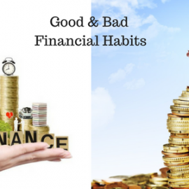 Good and Bad Financial Habits
