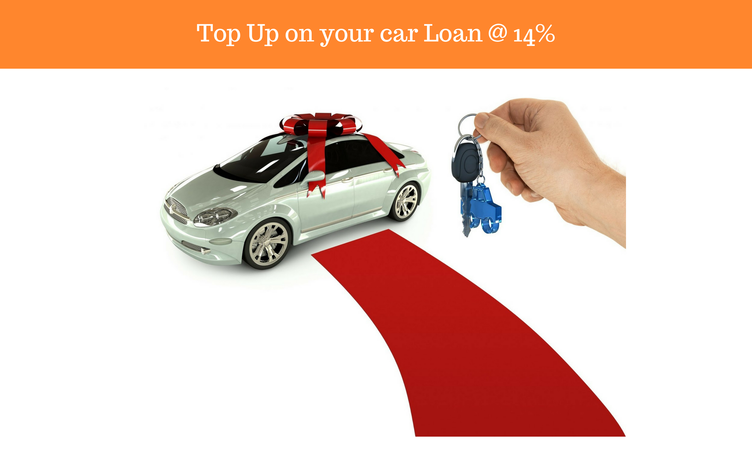 Top Up on your car Loan @ 14%(Car N Cash)