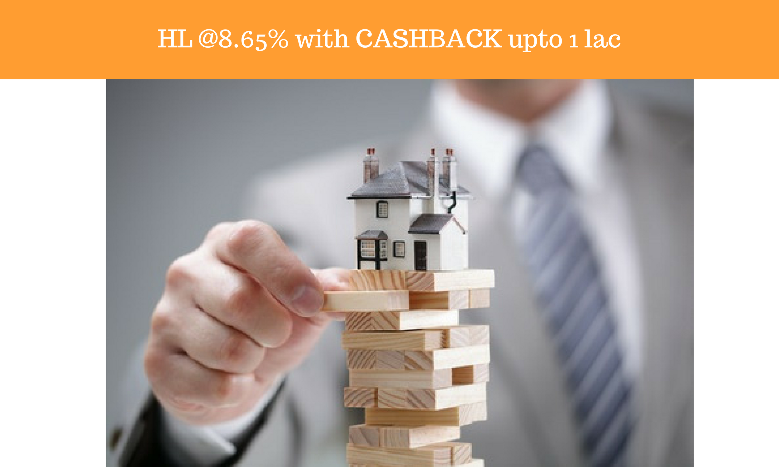 Home Loan @8.5%. Processing Fees NIL. Minimum CASH BACK Rs.10000 *