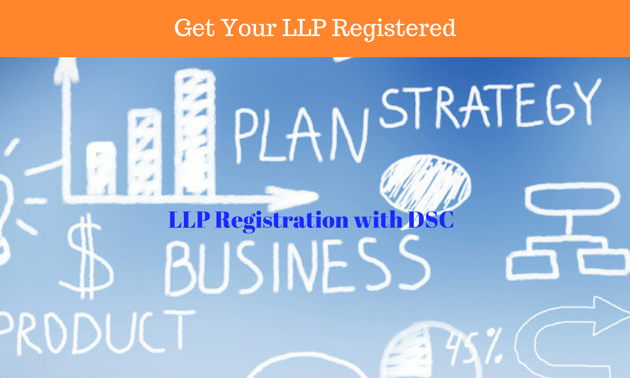 Get Your LLP Registered