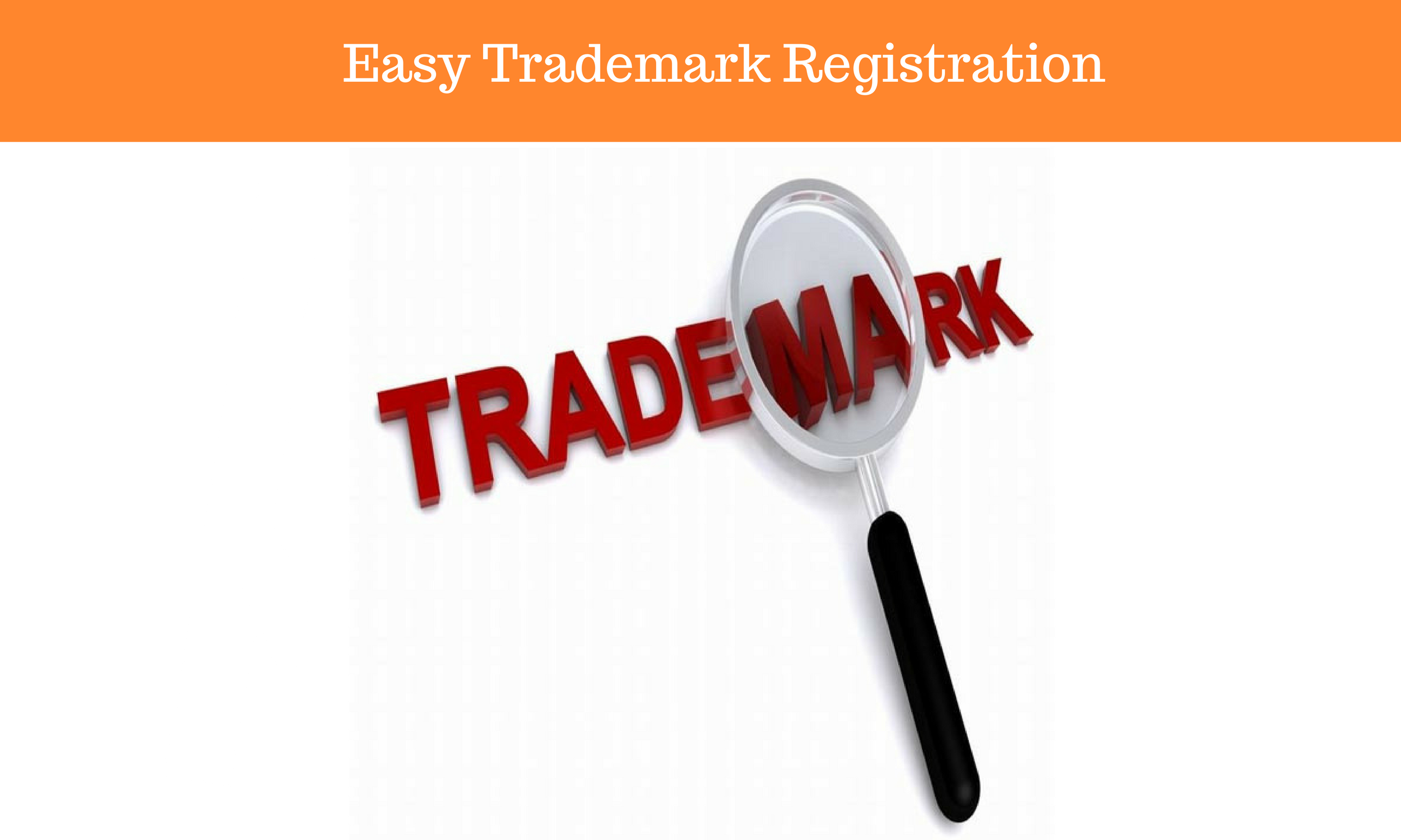Easy TRADEMARK Registration