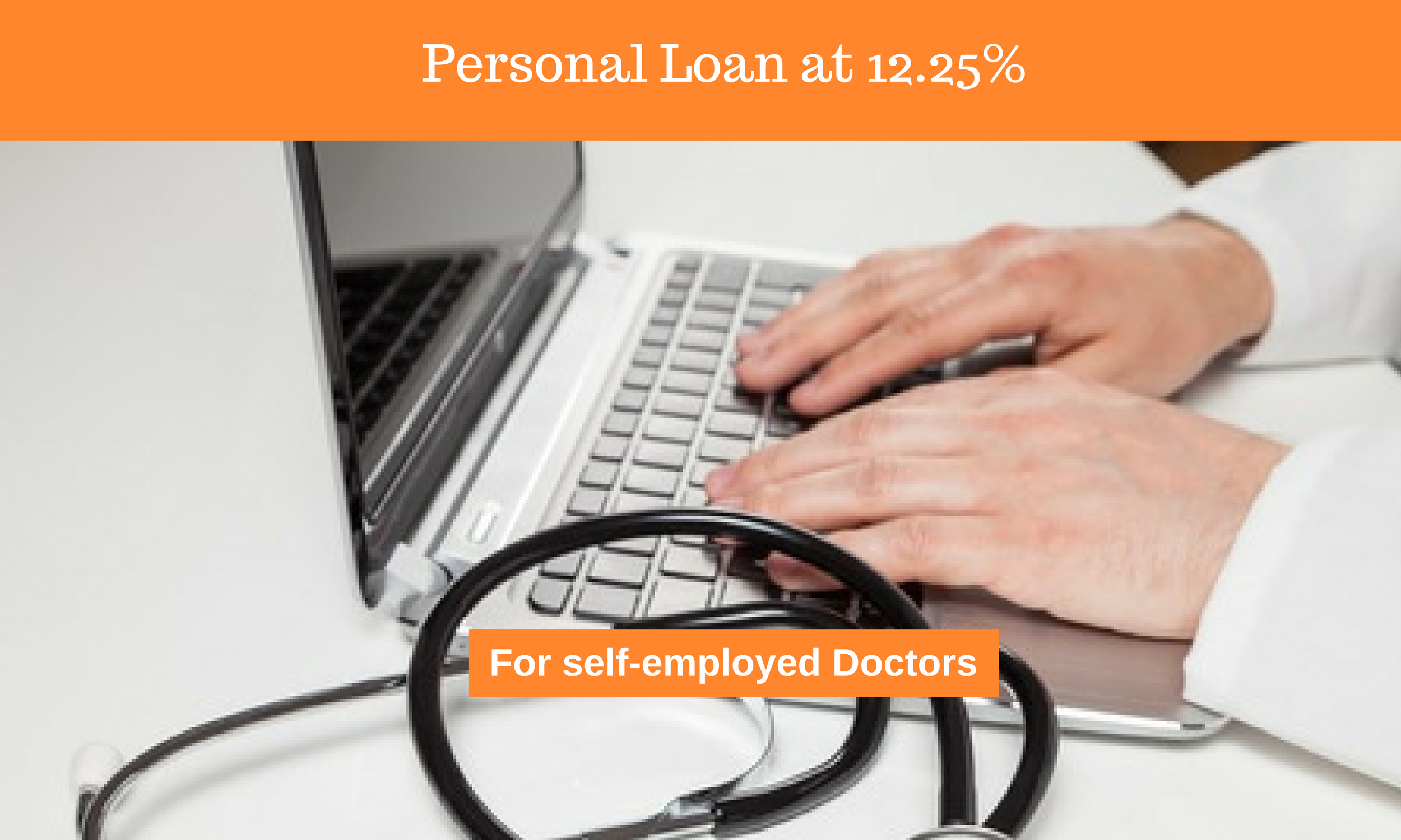 PL at 12.25% for Self Employed Doctors