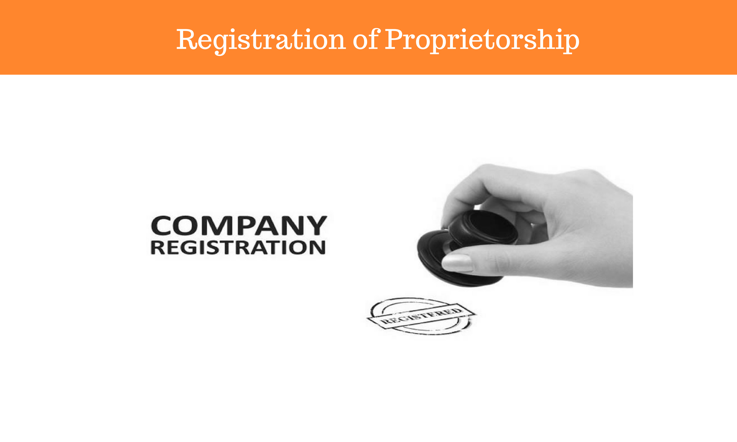 Get Your Proprietorship Registered