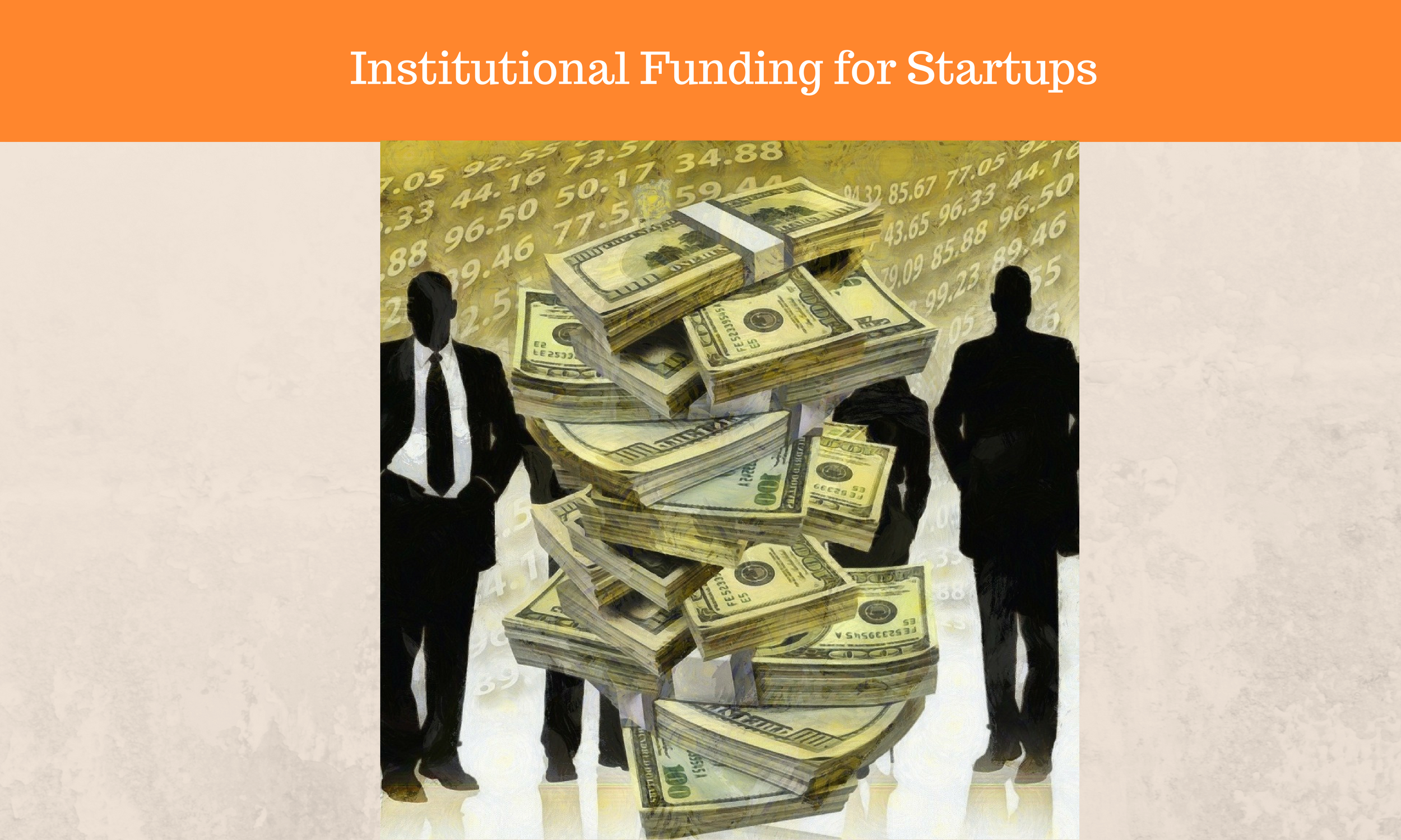 Get your first institutional funding for your startup