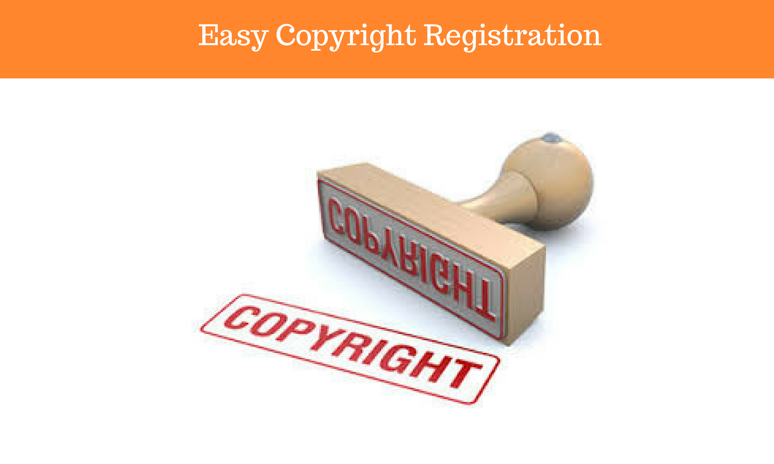 Easy COPYRIGHT Registration