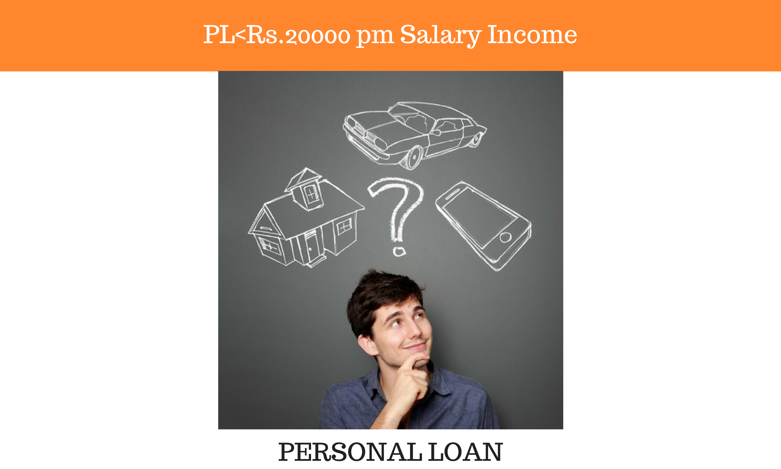 PL for less than Rs.20000 pm Salary Income