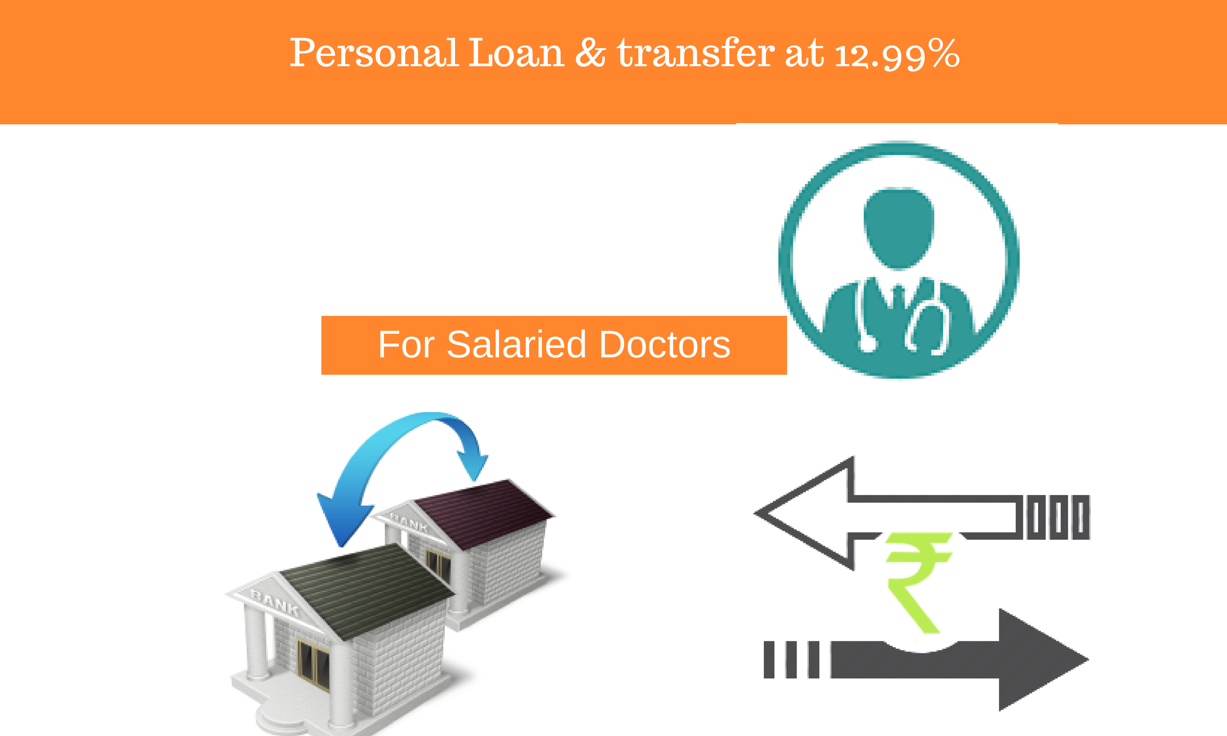 PL at 12.99% for Salaried Doctors